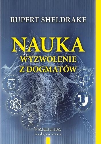 Okładka książki Nauka - wyzwolenie z dogmatów