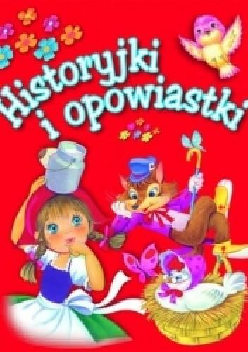 Okładka książki Historyjki i opowiastki