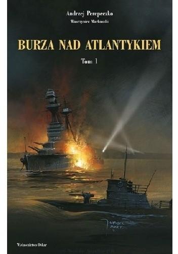 Okładka książki Burza nad Atlantykiem. Tom 1