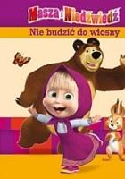 Masza i Niedźwiedź. Nie budzić do wiosny