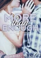 More Than Enough