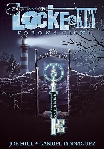 Okładka książki Locke & Key: Korona cieni
