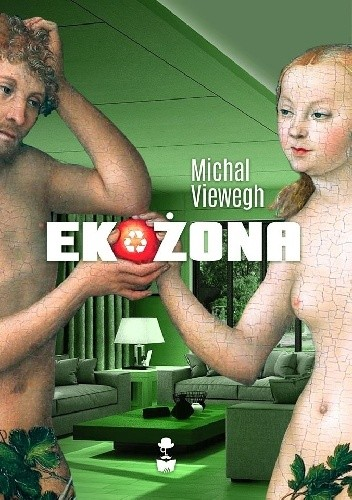 Michal Viewegh - Ekożona eBook PL