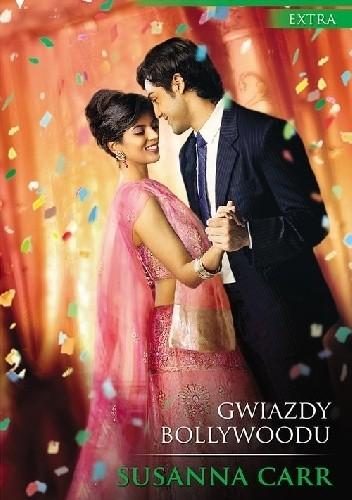 Okładka książki Gwiazdy Bollywoodu