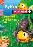 Rybka Mini Mini i prezent urodzinowy