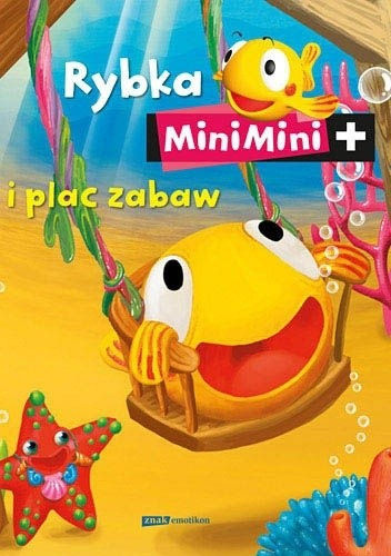 Okładka książki Rybka MiniMini i plac zabaw