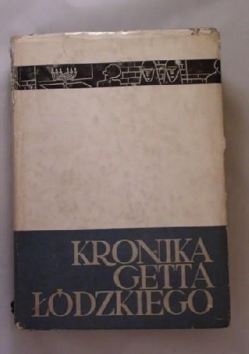 Okładka książki Kronika getta łódzkiego. T 1. Styczeń 1941-maj 1942
