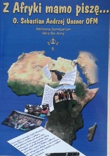 Okładka książki Z Afryki mamo piszę