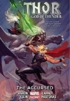 Thor: God of Thunder, Vol. 3: The Accursed