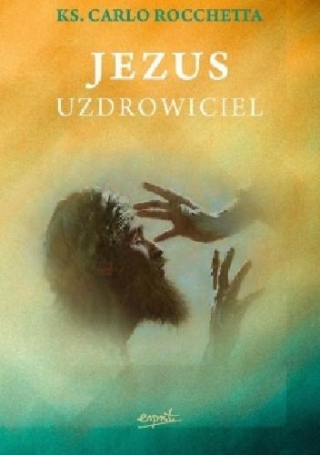 Okładka książki Jezus uzdrowiciel
