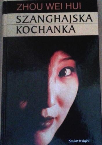 Okładka książki Szanghajska kochanka