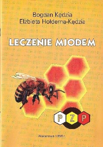 Okładka książki Leczenie miodem