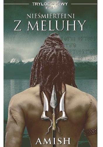 Okładka książki Nieśmiertelni z Meluhy