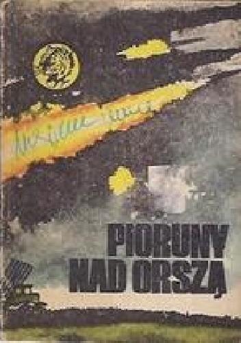 Okładka książki Pioruny nad Orszą