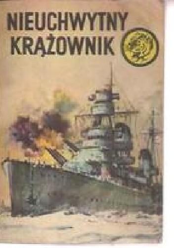 Okładka książki Nieuchwytny krążownik