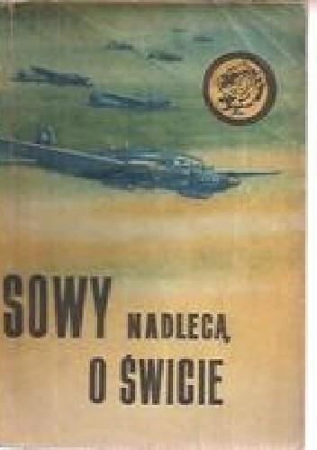 Okładka książki Sowy nadlecą o świcie
