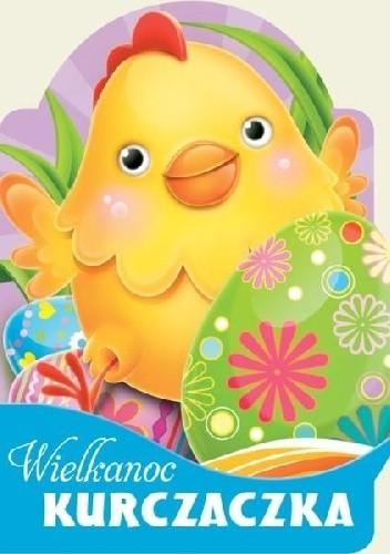 Okładka książki Wielkanoc kurczaczka