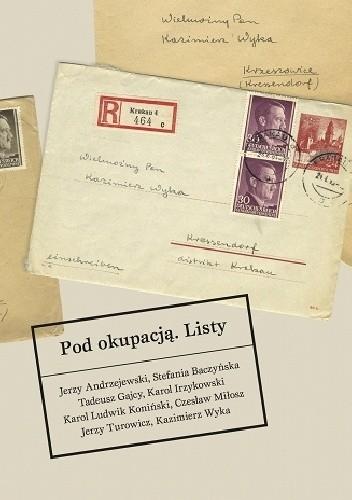 Okładka książki Pod okupacją. Listy