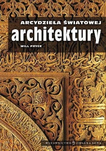 Okładka książki Arcydzieła światowej architektury