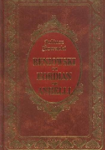 Okładka książki Beniowski , Kordian , Anhelli
