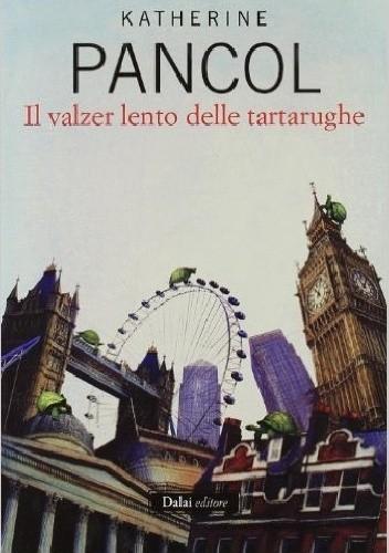 Okładka książki Il valzer lento delle tartarughe