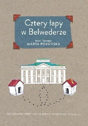 Okładka książki Cztery łapy w Belwederze