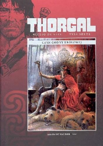 Okładka książki Thorgal: Kriss de Valnor tom 3 - Czyn godny królowej