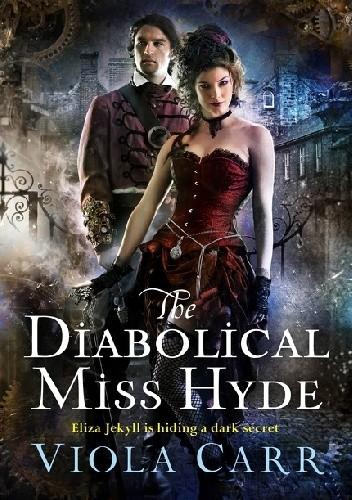 Okładka książki The Diabolical Miss Hyde