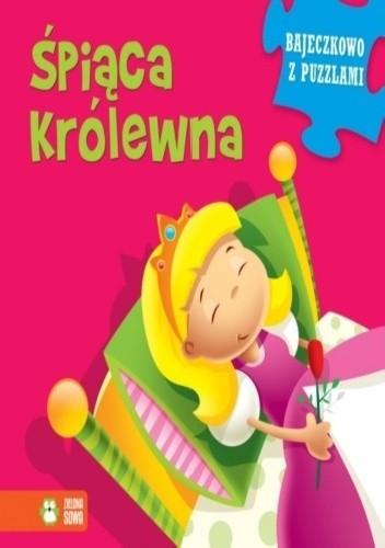Okładka książki Śpiąca Królewna. Bajeczkowo z puzzlami