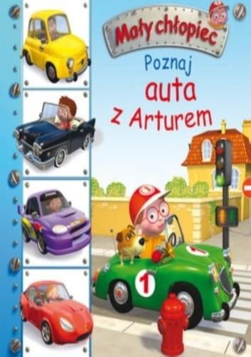 Okładka książki Mały chłopiec. Poznaj auta z Arturem