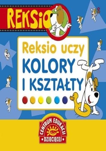 Okładka książki Reksio uczy. Kolory i kształty