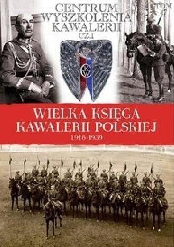 Okładka książki Centrum Wyszkolenia Kawalerii cz. 1