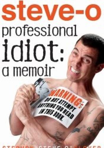 Okładka książki Professional Idiot: A Memoir
