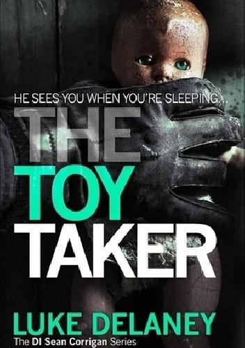 Okładka książki The Toy Taker