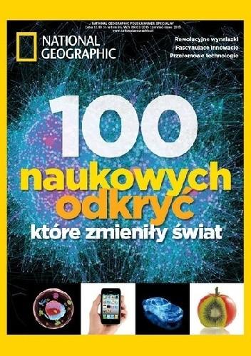 Okładka książki National Geographic. 100 naukowych odkryć, które zmieniły świat