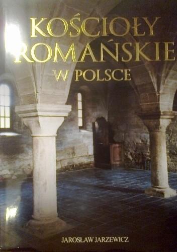 Okładka książki Kościoły romańskie w Polsce