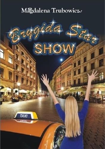Okładka książki Brygida Star Show