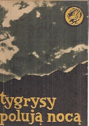 Okładka książki Tygrysy polują nocą