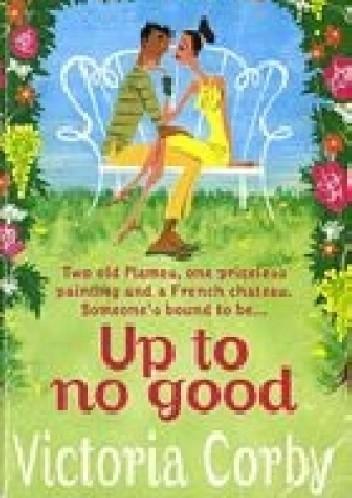 Okładka książki Up to no good