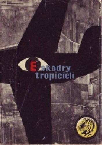 Okładka książki Eskadry tropicieli