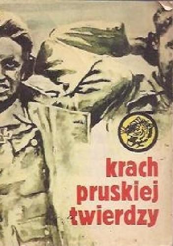 Okładka książki Krach pruskiej twierdzy