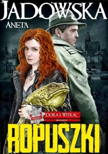 Okładka książki Ropuszki