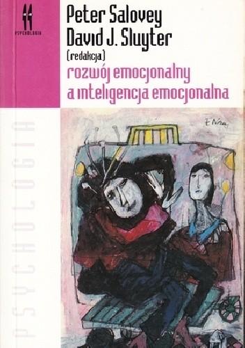 Okładka książki Rozwój emocjonalny a inteligencja emocjonalna