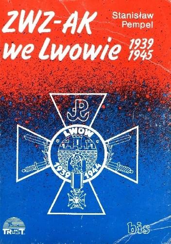 Okładka książki ZWZ-AK we Lwowie 1939-1945