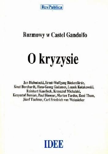 Okładka książki O kryzysie. Rozmowy w Castel Gandolfo 1985 tom II