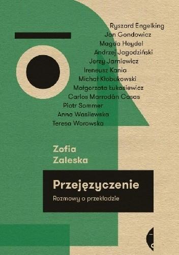 Okładka książki Przejęzyczenie. Rozmowy o przekładzie