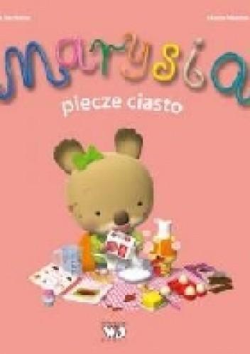 Okładka książki Marysia piecze ciasto