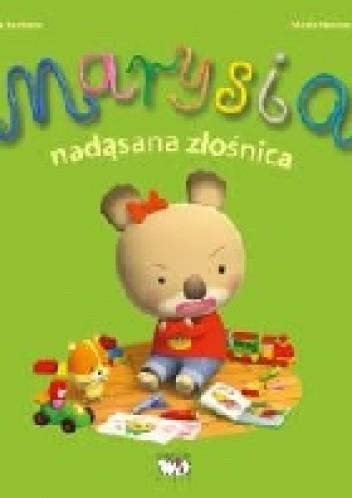 Okładka książki Marysia nadąsana złośnica