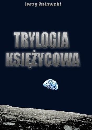 Okładka książki Trylogia księżycowa