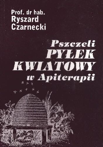 Okładka książki Pszczeli pyłek kwiatowy w Apiterapii